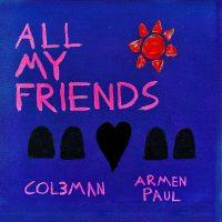 All My Friends (Artwork v3)