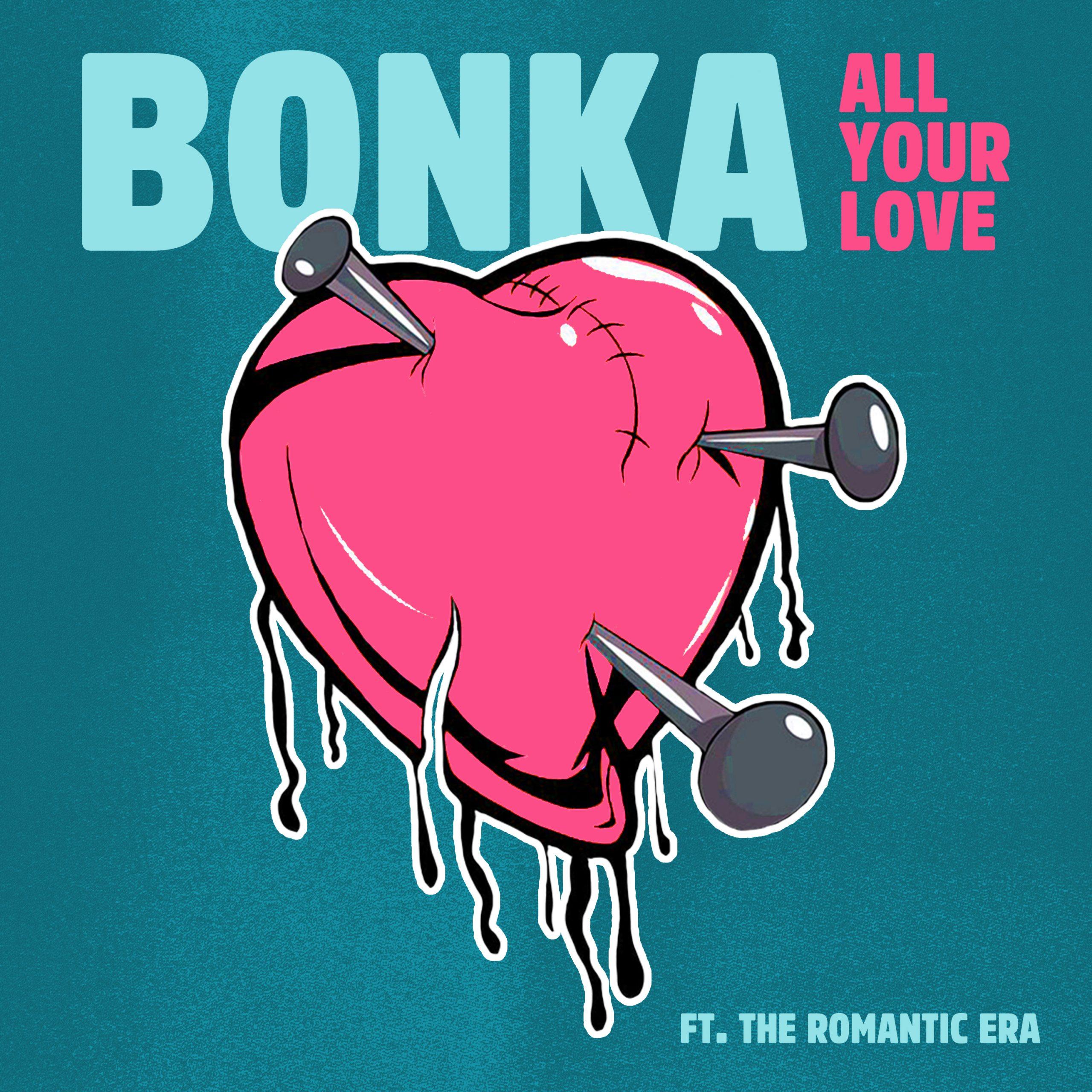 Bonka_AllYour Love_Final-2
